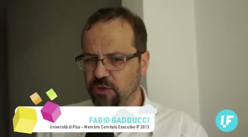 Intervista a Fabio Gadducci, membro del Comitato Esecutivo IF2013